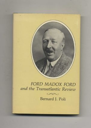 Ford Madox Ford and the Transatlantic Review - 1st Edition/1st Printing