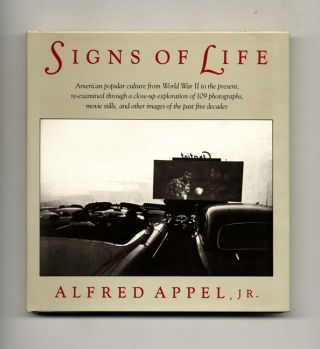 Signs of Life - 1st Edition/1st Printing. Alfred Appel, Jr