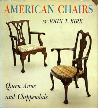 American Chairs; Queen Anne And Chippendale - 1st Edition/1st Printing