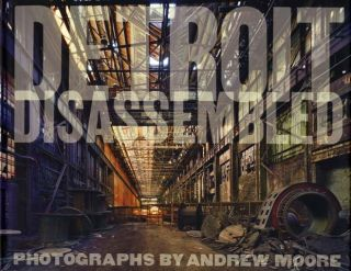 Detroit Disassembled - 1st Edition/1st Printing