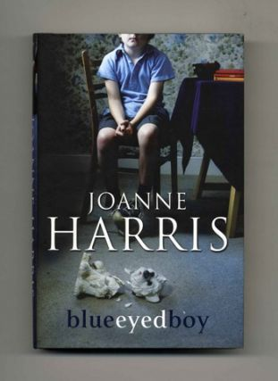 Blueeyedboy [Blue Eyed Boy] - 1st Edition/1st Printing. Joanne Harris