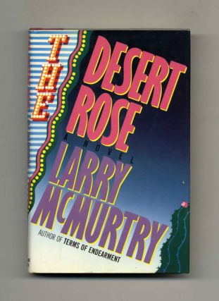 The Desert Rose - 1st Edition/1st Printing. Larry McMurtry