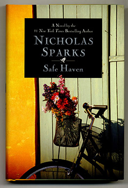 Safe Haven - 1st Edition/1st Printing. Nicholas Sparks