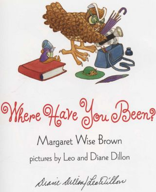 Where Have You Been? - 1st Edition/1st Printing