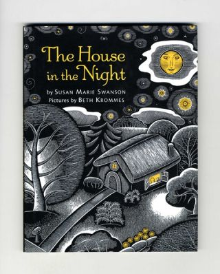The House In The Night - 1st Edition/1st Printing. Susan Marie Swanson