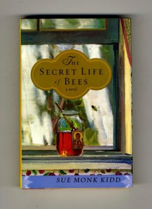 The Secret Life of Bees - 1st Edition/1st Printing