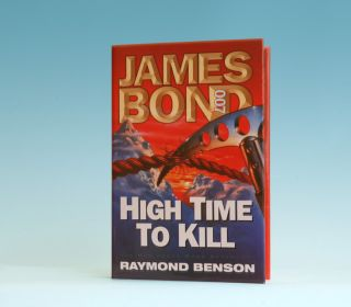 High Time To Kill - 1st Edition/1st Printing. Raymond Benson