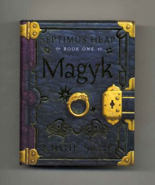 Magyk: Septimus Heap: Book One - 1st Edition/1st Printing. Angie Sage