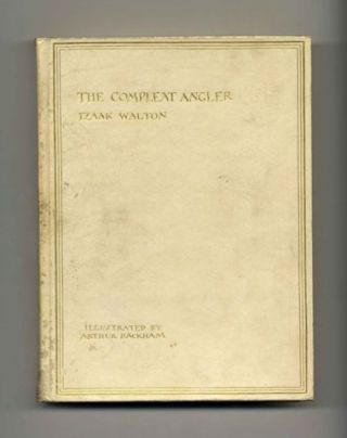 The Compleat Angler Or the Contemplative Man's Recreation