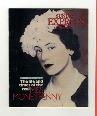 Golden Girl, The Life And Times Of The Real Miss Moneypenny [In the August 13 1989 Sunday Express...