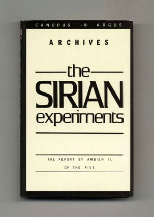The Sirian Experiments: The Report by Ambien II, of the Five - 1st Edition/1st Printing