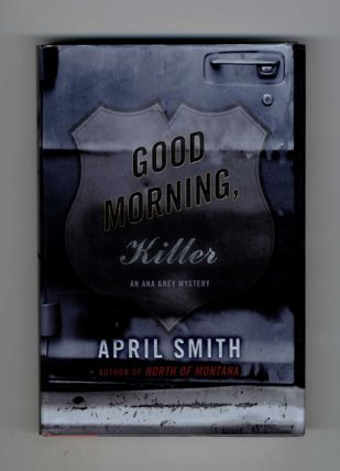 Good Morning, Killer - 1st Edition/1st Printing