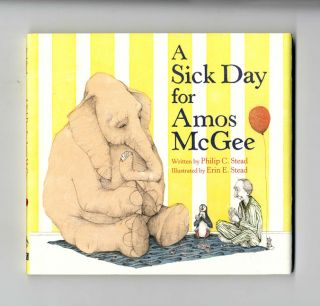 A Sick Day For Amos McGee - 1st Edition/1st Printing