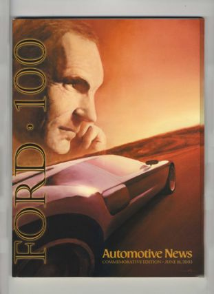 Ford 100; Commemorative Edition June 16, 2003. Automotive News, Peter Brown