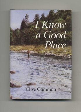 I Know A Good Place - 1st UK Edition/1st Printing