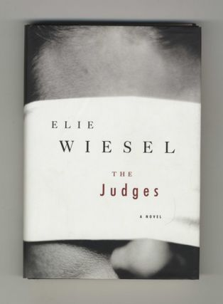 The Judges - 1st Edition/1st Printing. Elie Wiesel