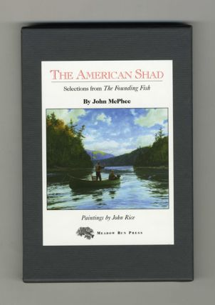 The American Shad; Selection From The Founding Fish - 1st Edition. John McPhee