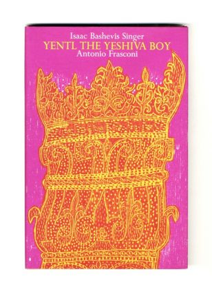 Yentl the Yeshiva Boy - 1st Edition/1st Printing. Isaac Bashevis Singer
