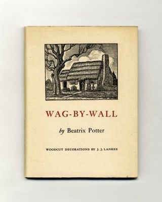 Wag-By-Wall - 1st Edition/1st Printing. Beatrix Potter.