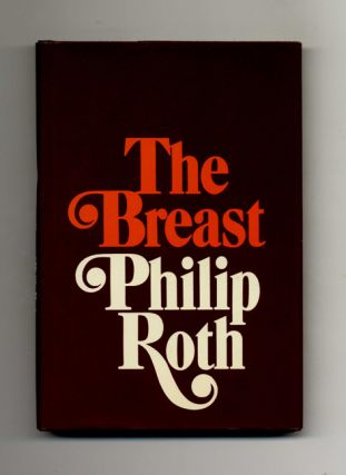 The Breast - 1st Edition/1st Printing. Philip Roth