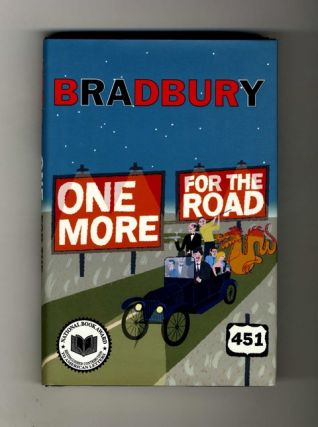 One More For The Road - 1st Edition/1st Printing. Ray Bradbury