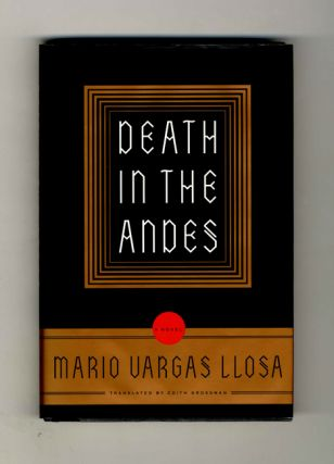 Death In The Andes - 1st US Edition/1st Printing. Mario Vargas Llosa