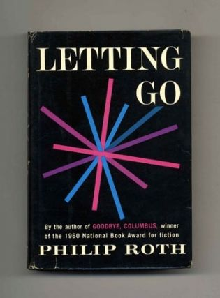 Letting Go - 1st Edition/1st Printing. Philip Roth