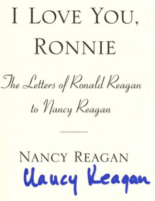 I Love You, Ronnie - 1st Edition/1st Printing. Nancy Reagan