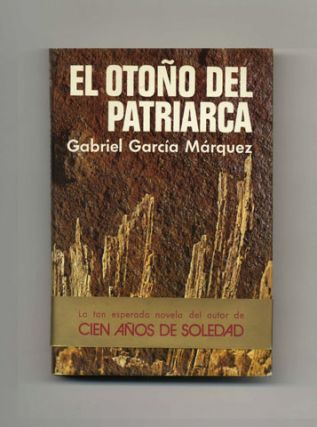 El Otoño Del Patriarca [later Translated Into The Autumn Of The Patriarch]. Gabriel...