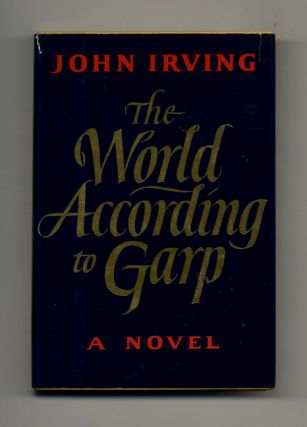 The World According To Garp - 1st Edition/1st Printing