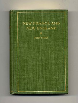 New France And New England, Illustrated Edition