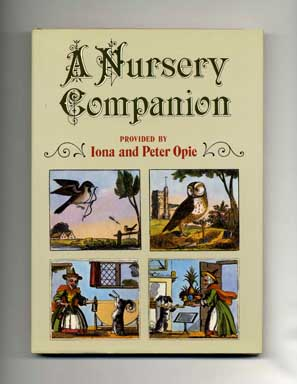 A Nursery Companion. Iona and Peter Opie