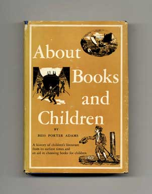 About Books and Children: Historical Survey of Children's Literature