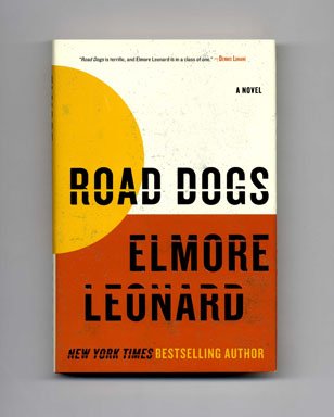 Road Dogs - 1st Edition/1st Printing