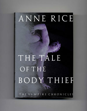The Tale Of The Body Thief - 1st Edition/1st Printing