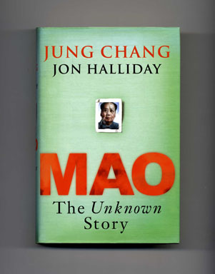 Mao, The Unknown Story - 1st Edition/1st Printing. Jung Chang, Jon Halliday