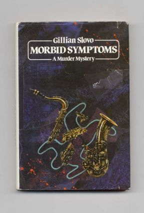 Morbid Symptoms: A Murder Mystery - 1st Edition/1st Printing