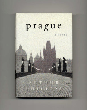 Prague - 1st Edition/1st Printing. Arthur Phillips
