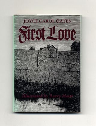 First Love: A Gothic Tale - 1st Edition/1st Printing