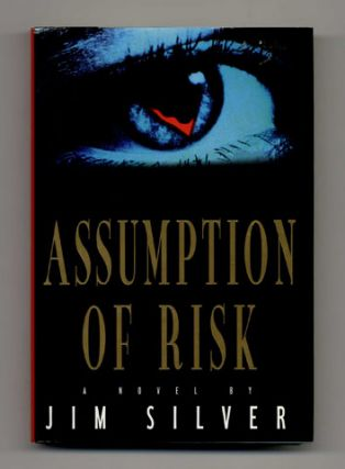 Assumption of Risk - 1st Edition/1st Printing