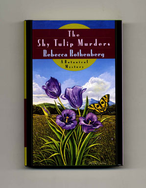 The Shy Tulip Murders - 1st Edition/1st Printing