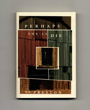 Perhaps She'll Die: A Chantalene Mystery - 1st Edition/1st Printing