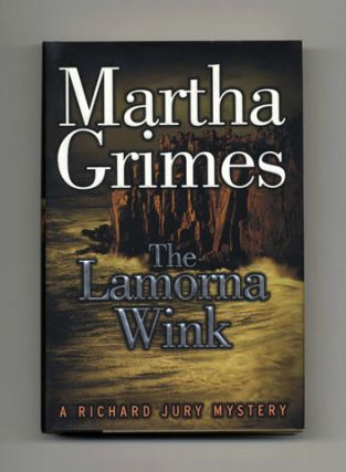 The Lamorna Wink - 1st Edition/1st Printing. Martha Grimes