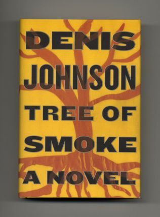 Tree of Smoke. Denis Johnson
