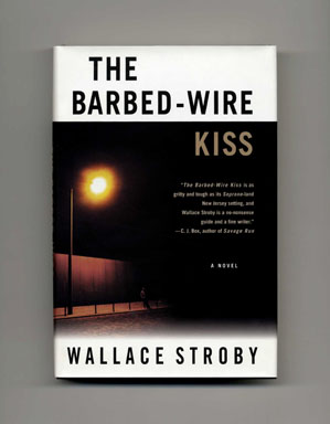 The Barbed-Wire Kiss - 1st Edition/1st Printing