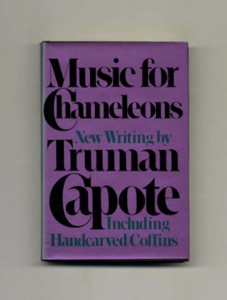 Music for Chameleons: New Writing by Truman Capote. Truman Capote