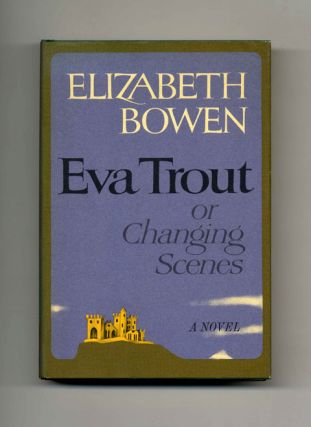 Eva Trout, or Changing Scenes - 1st Edition/1st Printing
