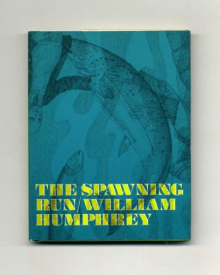 The Spawning Run - 1st Edition/1st Printing