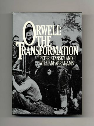 Orwell: The Transformation - 1st US Edition/1st Printing