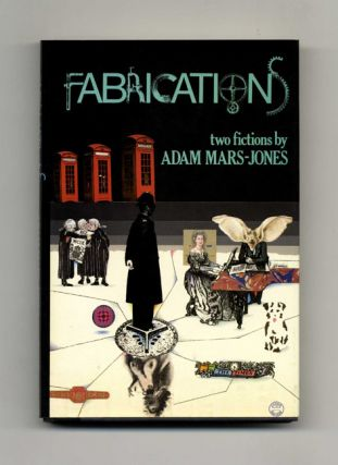 Fabrications - 1st US Edition/1st Printing